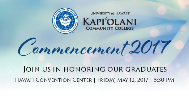 Commencement 2017. Join us in honoring our graduates.