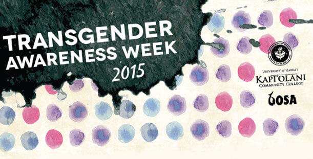 Transgender Awareness Week: Nov 17 & 18