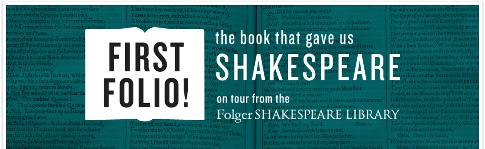 Shakespeare First Folio! on tour from the Shakespeare Library
